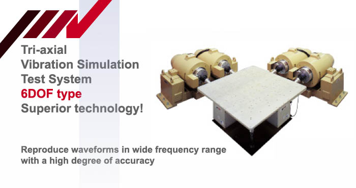 6DOF Tri-axial vibration test systems - Multi-axis vibration test